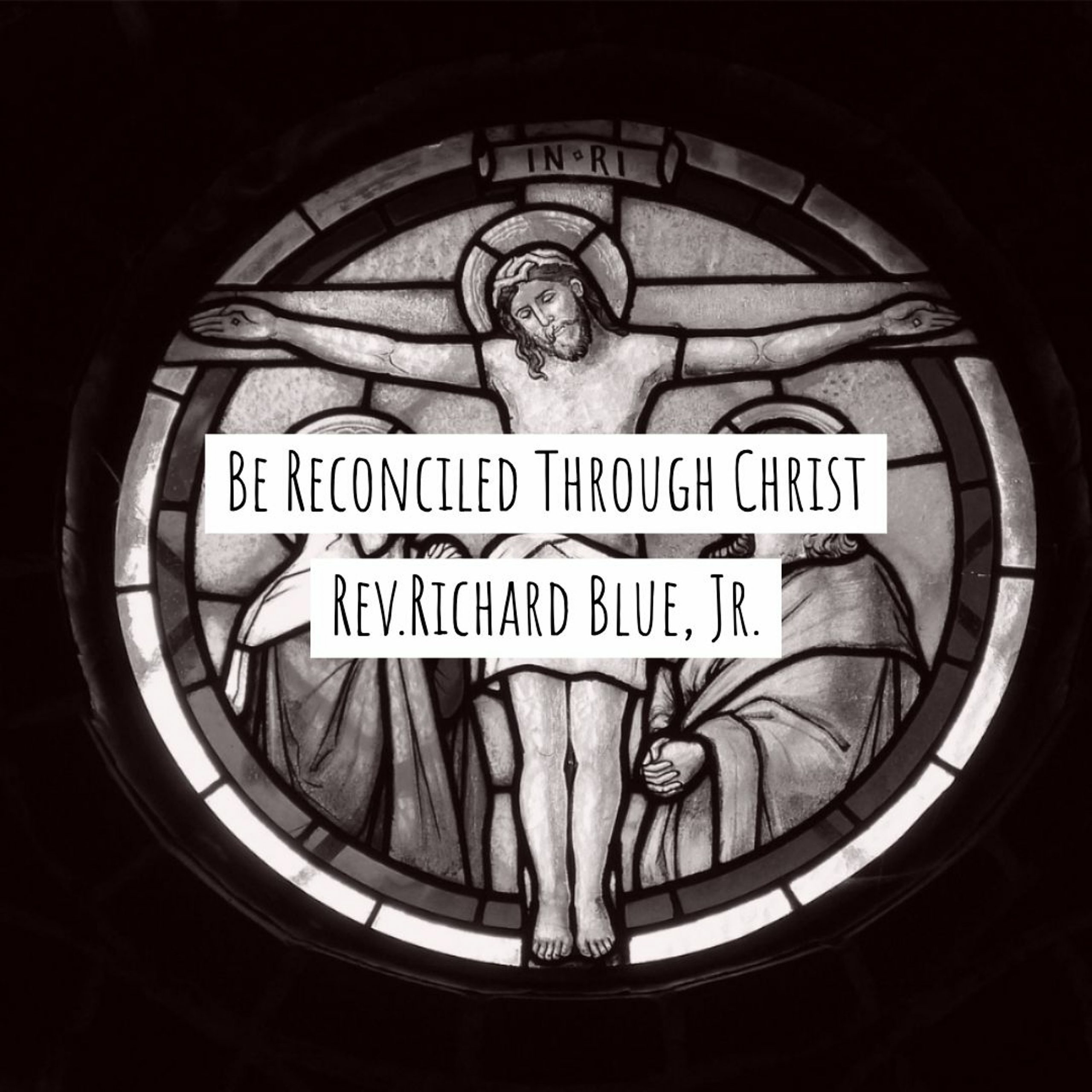 You are currently viewing Be Reconciled Through Christ