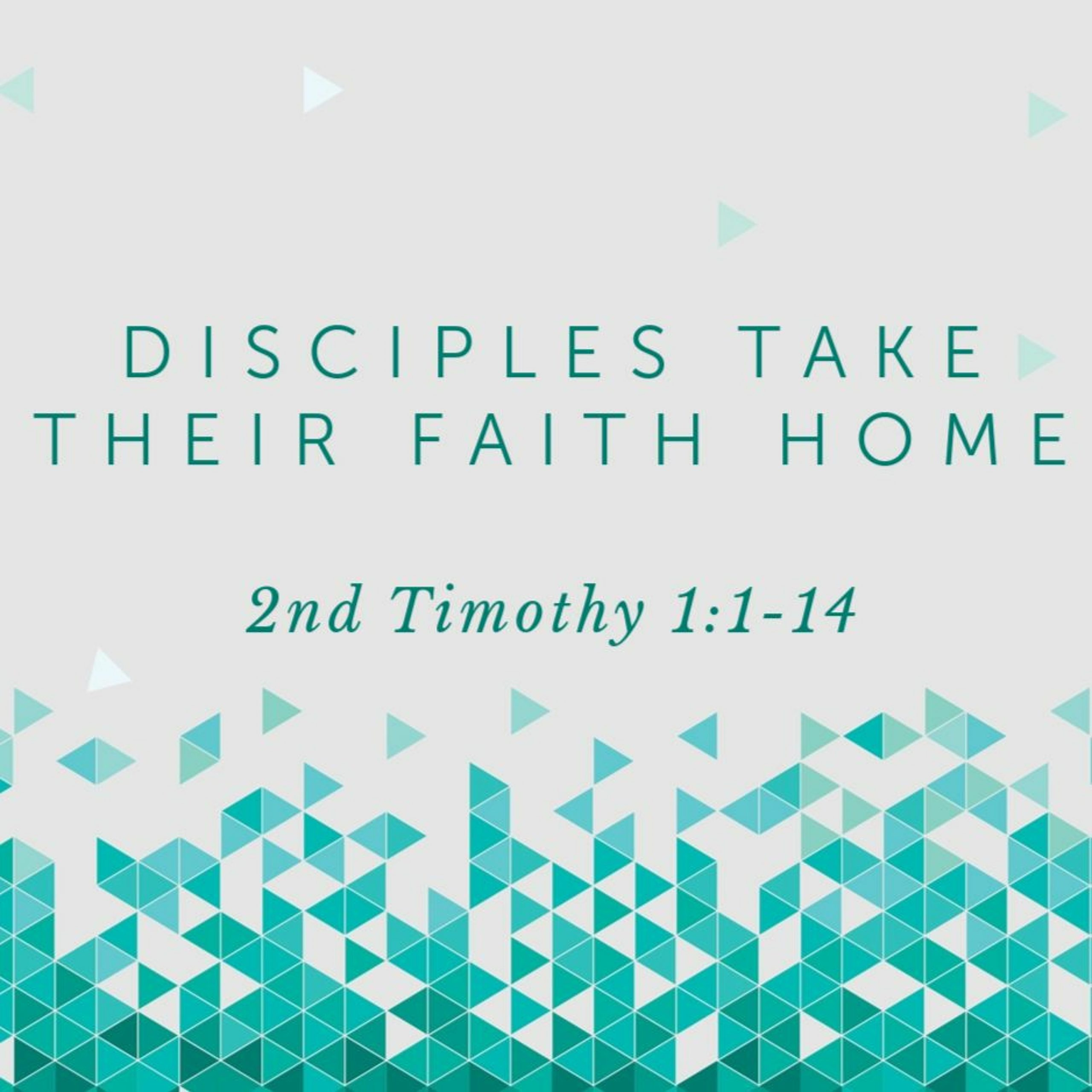 You are currently viewing Disciples Take Their Faith Home