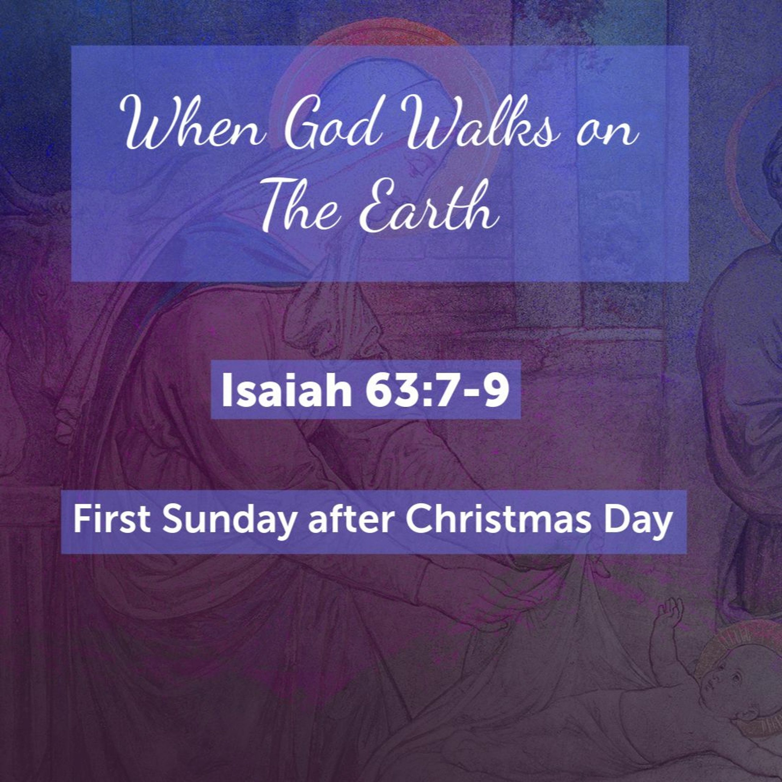When God Walks on The Earth