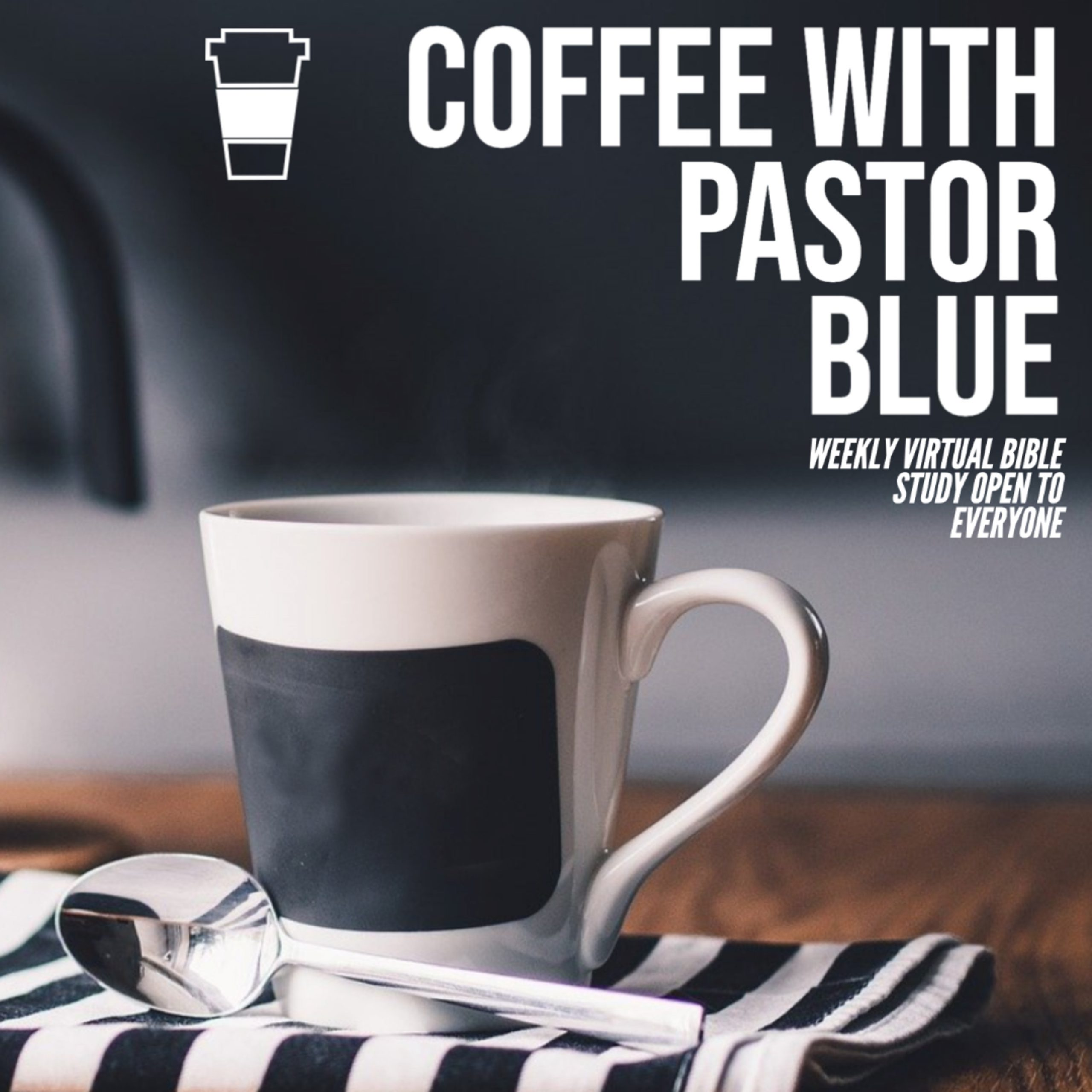 Coffee with the Pastor Episode 2: Spiritual Disciplines