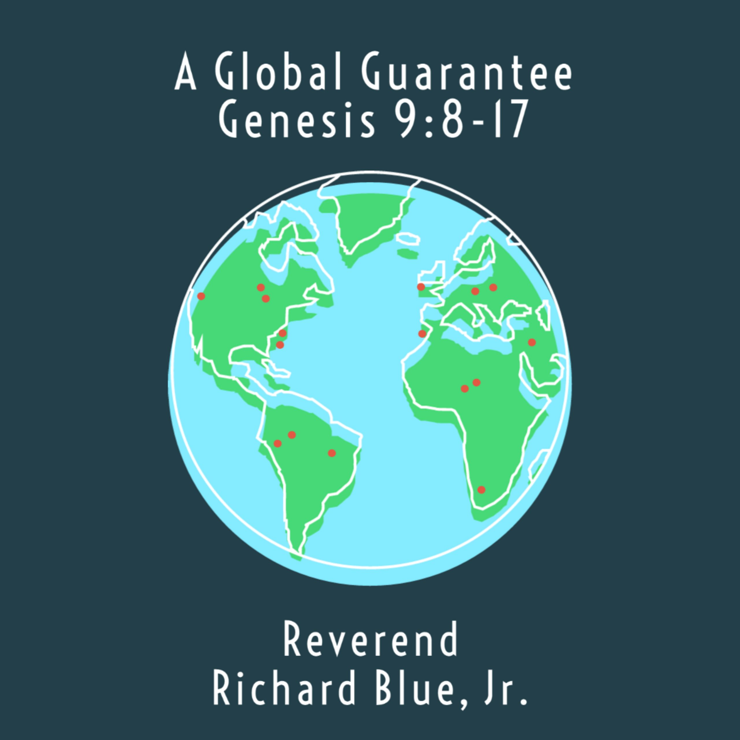 A Global Guarantee: Genesis 9:8-17