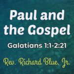 Paul and The Gospel