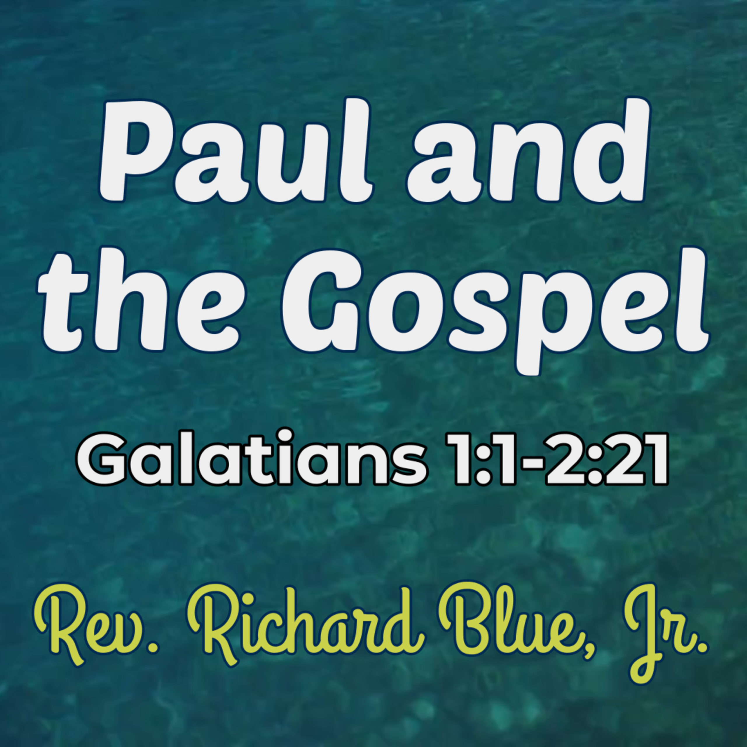 You are currently viewing Paul and The Gospel